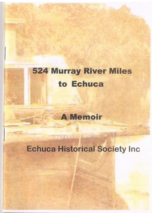 524 Murray River Miles to Echuca